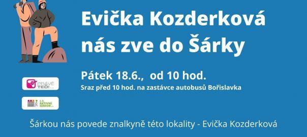 Evička Kozderková nás zve do Šárky