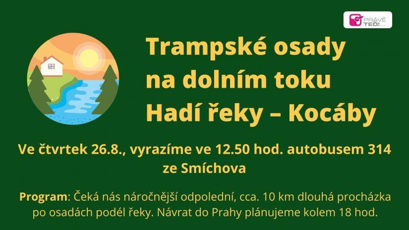 Čtvrtek 26.8. Pochod přes trampské osady na dolním toku Kocáby (Hadí řeky).